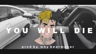 "[FREE] XXXTENTATION TYPE BEAT ""YOU WILL DIE"" 