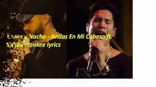 Chino Nacho Andas En Mi Cabeza Feat Daddy Yankee Lyric Video