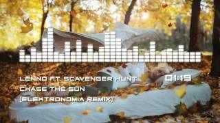 Lenno ft. Scavenger Hunt - Chase The Sun (Elektronomia Remix) | Free