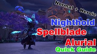 Spellblade Aluriel│Nighthold│QUICK GUIDE (Normal & Heroic)