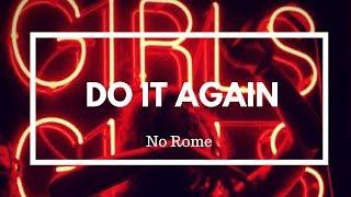 No Rome - Do It Again (LYRICS)