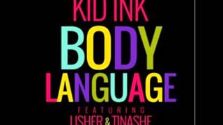 Kid Ink - Body Language Ft. Usher and Tinashe (Cover/Remix) (Official)