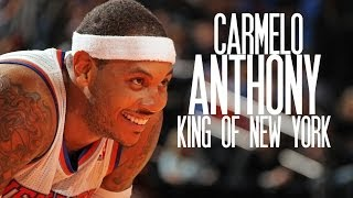 Carmelo Anthony - King of New York ᴴᴰ