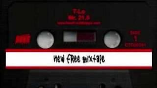 T-Lo - Tha Mobb Freestyle - Mr. 21.5
