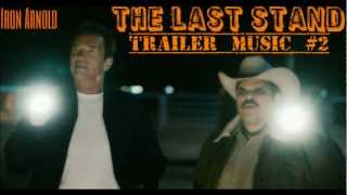 The Last Stand [Trailer Music #2]