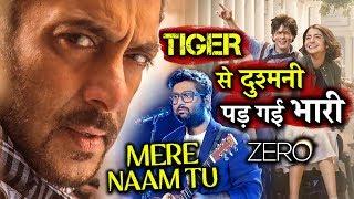 Mere Naam Tu Song से हुए Arijit Singh Out   क्या Salman Khan है इसकी वजह   Shahrukh Khan Zero