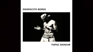 2Pac - Despacito (Remix 2017)