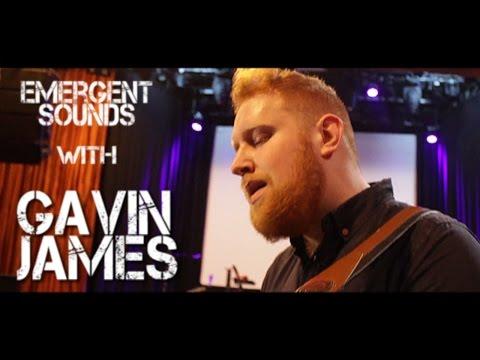 gavin-james-remember-me-emergent-sounds-unplugged-emergentsoundstv