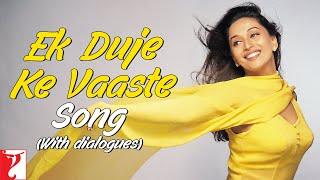 Ek Duje Ke Vaaste Song | Dil To Pagal Hai | Shah Rukh Khan | Madhuri Dixit