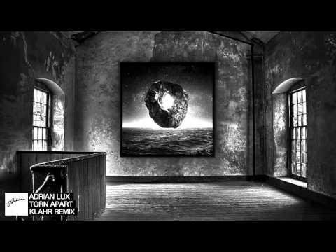 adrian-lux-torn-apart-klahr-remix-axtone