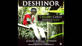 DESHINOR - CHERRY COCO (PRODUCED BY MYSTRO)