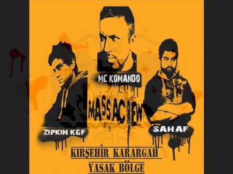 KIRŞEHİR KARARGAH - YASAK BÖLGE (KIRŞEHİR GHETTO) MC KOMANDO - SAHAF - ZIPKIN KGF   2012