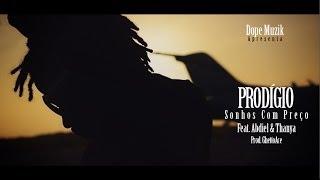 Prodígio - Sonhos Com Preço (Feat Abdiel & Thanya)