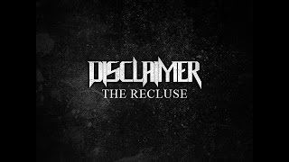 DISCLAIMER - The Recluse (FULL ALBUM) width=