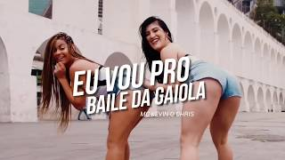 MC KEVIN O CHRIS - EU VOU PRO BAILE DA GAIOLA (Coreografia)