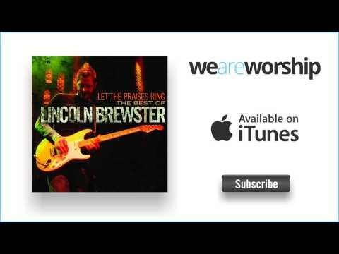 lincoln-brewster-everlasting-god-weareworshipmusic