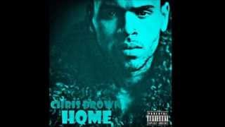 """Chris Brown - """"Home"""" (EXPLICIT CDQ) [AUDIO]"""