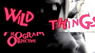 Wild Things - Program Objective