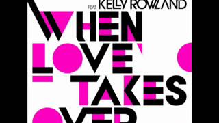 David Guetta FT. Kelly Rowland - When Love Takes Over  Dj Laurèl RmX