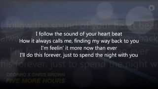 Chris Brown ft Deorro - Five More Hours ( lyrics video )
