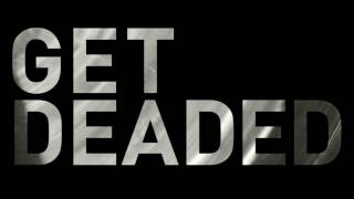 Noisia - Get Deaded (Outer Edges)