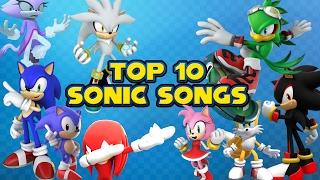 Top 10 Sonic Songs [NEW 2017] width=