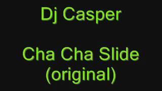 Dj Casper  Cha Cha Slide width=
