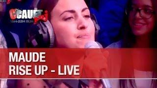 Maude - Rise up - Live - C'Cauet sur NRJ