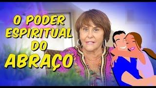 O Poder Espiritual do Abraço por Márcia Fernandes