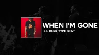 "[FREE] Lil Durk Type Beat ft. YFN Lucci & NBA YoungBoy - ""When I'm Gone"" 