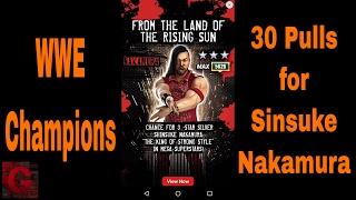 WWE Champions - 30 pulls for Sinsuke Nakamura ✔