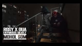 ROSY ft. OUA - MOHOL SOM (prod. Faymous Beatz)
