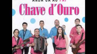 Chave d'Ouro - Anda cá ao Pai
