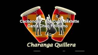 Cachondea - Joe Cuba Sextette, Canta Cheo Feliciano