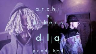 ARCHI - DLA x PIKERS prod. KMD