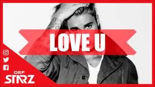 "🌀""Love U"" Justin Bieber x Ariana Grande x DJ Snake x Major Lazer TYPE BEAT 2017 (Prod. Def Starz)"