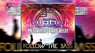 Pulsedriver & Chris Deelay - Follow The Bass