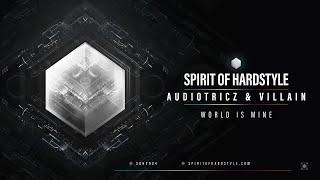 Audiotricz & Villain - World Is Mine