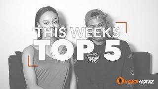 This Weeks Top 5 (Yxng Bane, Wizkid, Mazi Chukz, Mabel, Kojo Funds, Tion Wayne   VoiceNotez