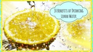 10 Health Benefits of Drinking Lemon Water Every Morning