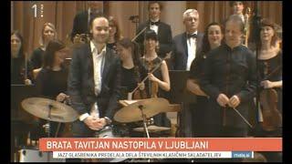 Tavitjan Brothers & Cantabile Symphony Orchestra @ Ljubljana Philharmonia