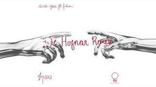 Spada ft. fiction. - With You  (De Hofnar Remix)