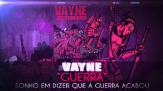 Vayne - Guerra
