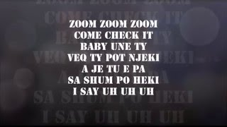Vig Poppa  - Zoom Zoom feat Dhurata Dora ( Me Text ) - Lyrical