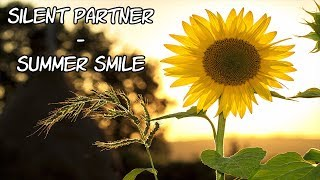 Silent Partner - Summer Smile - [No Copyright]