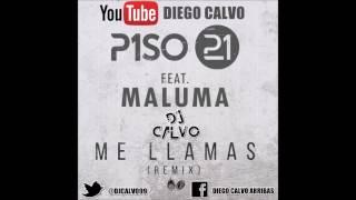 Piso 21 Ft  Maluma - Me Llamas Remix ( DJ CALVO EDIT 2016 )