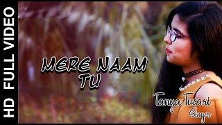 Mere Naam Tu Full Video Song   Zero Movie Song   Tanya Tiwari SaReGaMaPa Singer