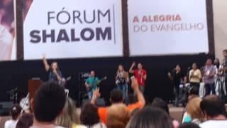 Fórum Shalom 2015 - Jesus, ensina a amar Maria assim como Tu amas