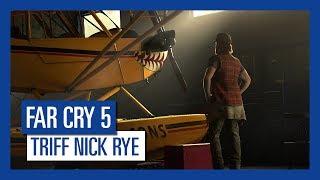 Far Cry 5 - Triff Nick Rye [AUT]