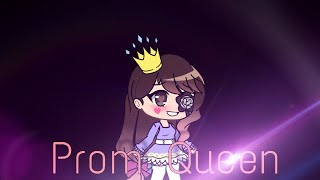 Prom Queen - Gacha Life Music Video (GLMV)
